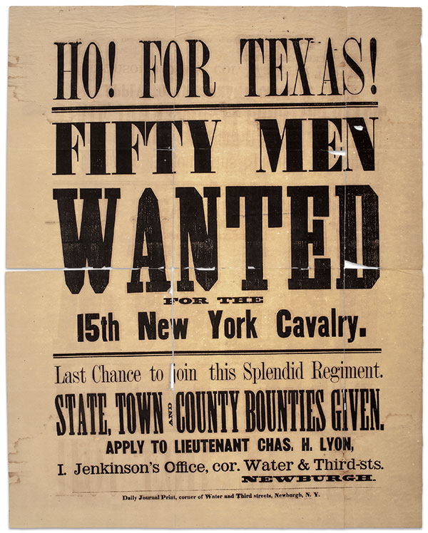RECRUITING BROADSIDElikely posted in autumn 1863 promised excitement in Texas. The regiment never made it to the Lone Star State.