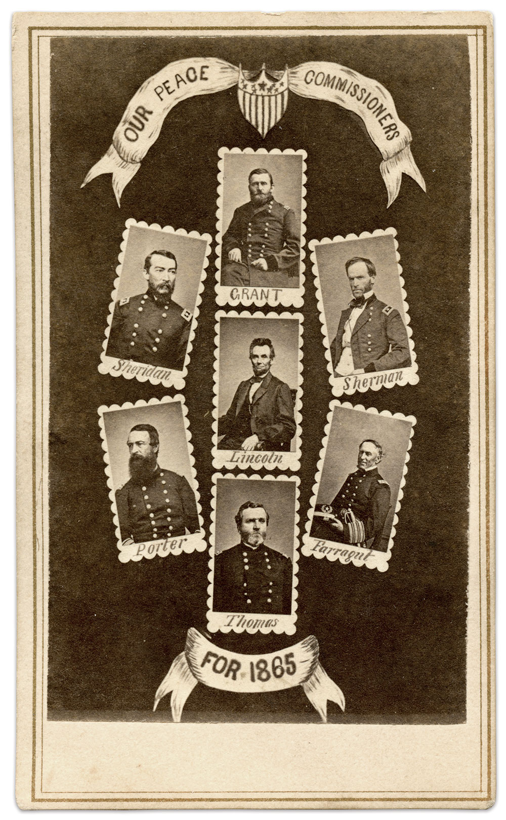 """PEACE COMMISSIONERS: """"Our Peace Commissioners for 1865"""" pictures Commander-in-Chief Lincoln and his six highest-ranking field commanders."""