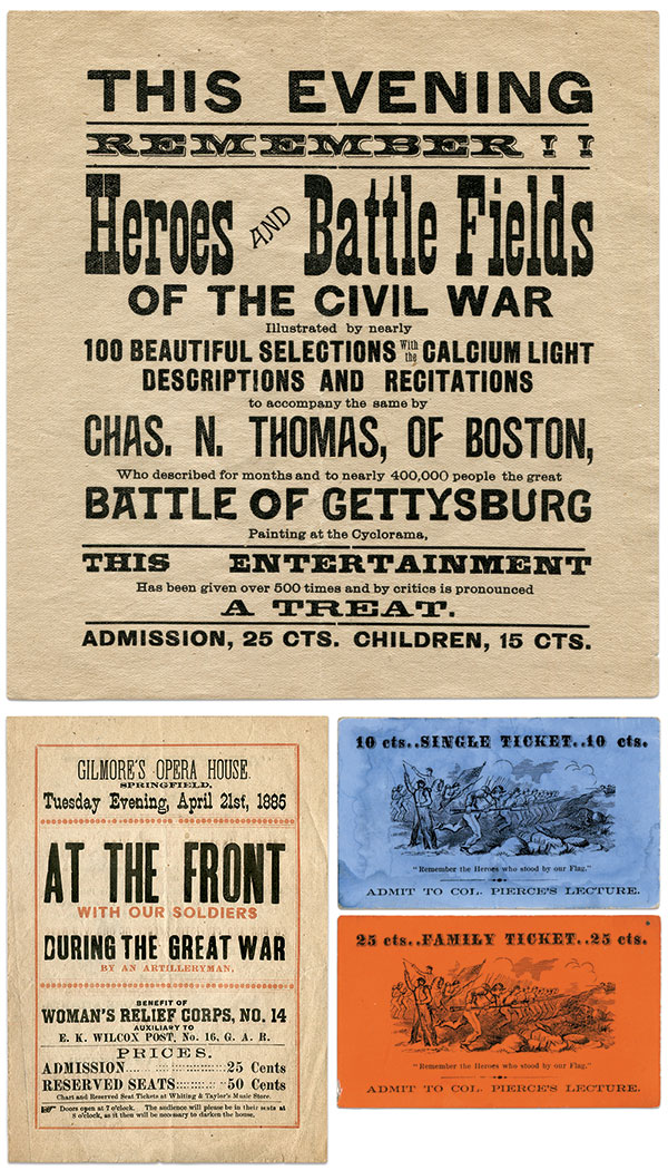 """""""REMEMBER"""": Recalling the heroes and battlefields of the late war loomed large in the tickets and broadside pictured here. Charles N. Thomas, the presenter named on the poster, also narrated the Gettysburg Cyclorama painting."""
