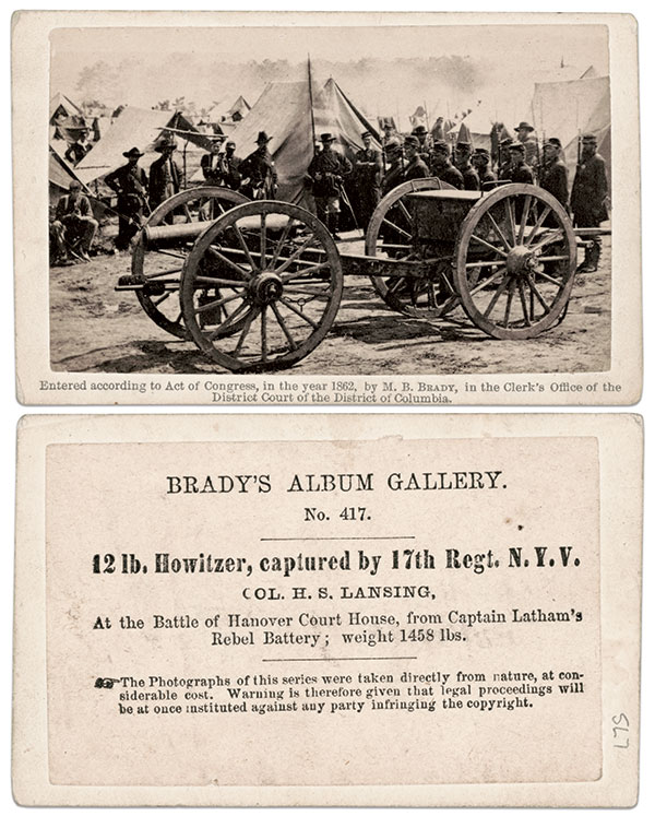 """Pirates beware:This 1862 Brady carte de visite captures a triumphant moment for Union arms during the Peninsula Campaign. It also includes printed warnings on the mount to discourage would-be pirates, including the well-known """"Entered according to Act of Congress…"""" on the front and """"The Photographs of this series were taken directly from nature, at considerable cost. Warning is therefore given that legal proceedings will be at once instituted against any party infringing the copyright."""""""