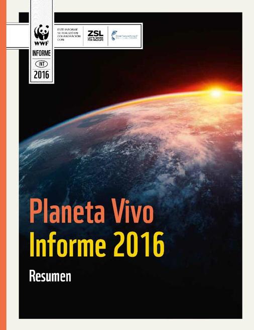 Planeta Vivo Informe 2016